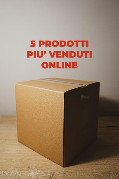 5 prodotti più venduti online